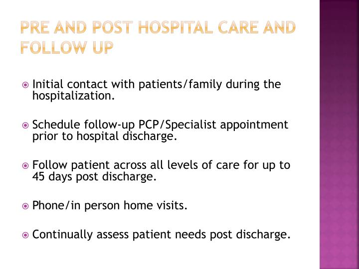 Pre and Post Hospital Care and Follow Up