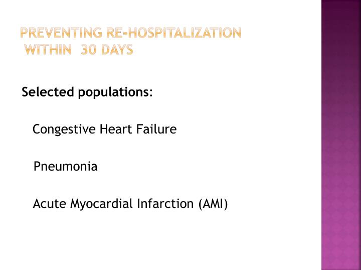 Preventing re hospitalization within 30 days