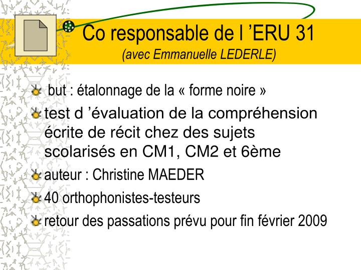 Co responsable de l 'ERU 31