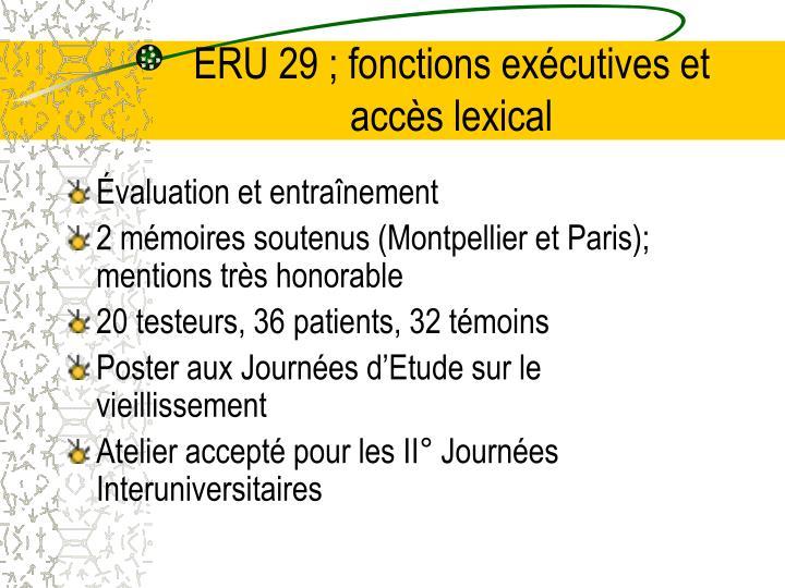 ERU 29 ; fonctions exécutives et accès lexical