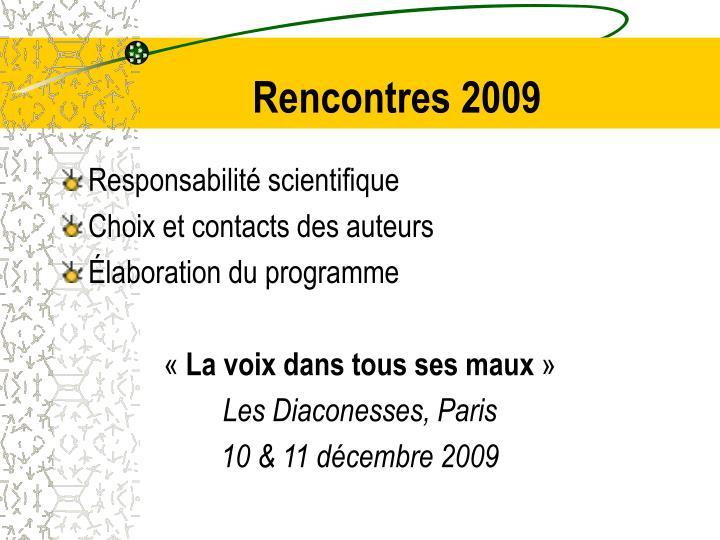 Rencontres 2009