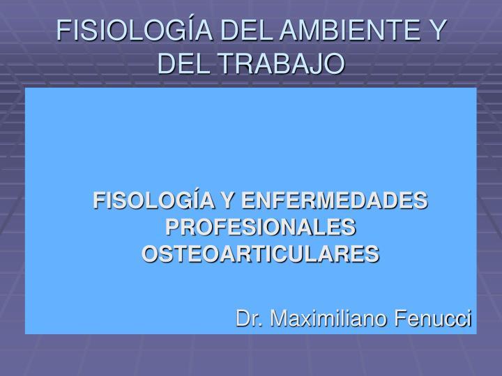 FISIOLOGÍA DEL AMBIENTE Y DEL TRABAJO