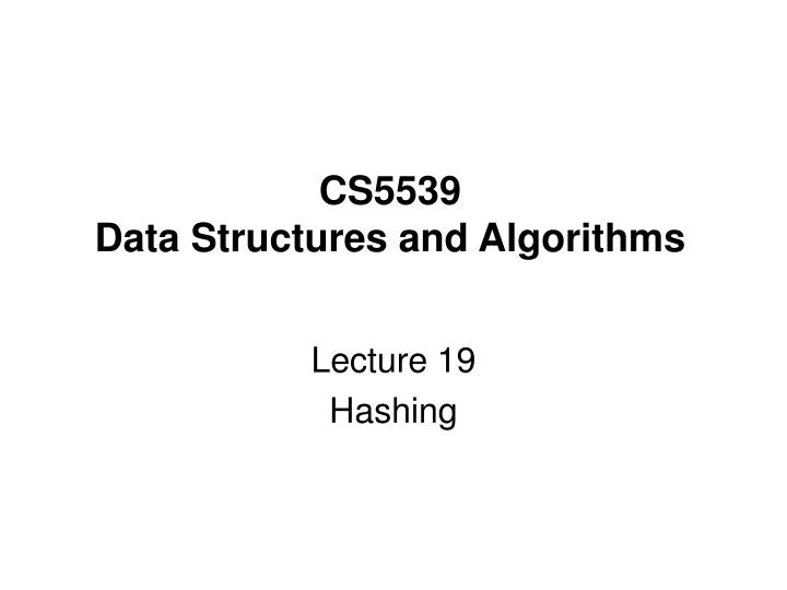 Cs5539 data structures and algorithms