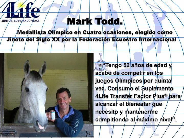Mark Todd.