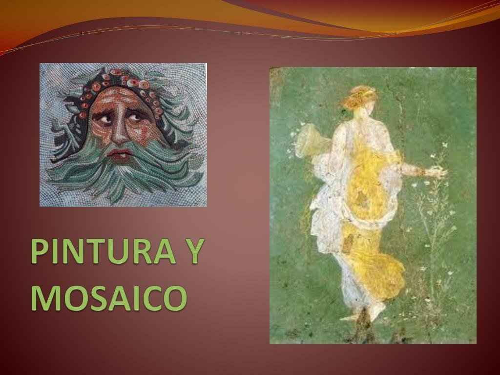 PINTURA Y MOSAICO