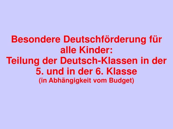 Besondere Deutschförderung für alle Kinder: