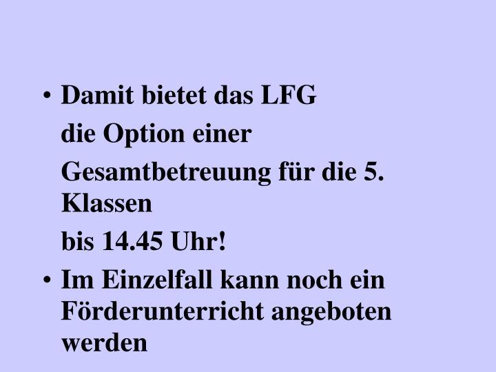Damit bietet das LFG