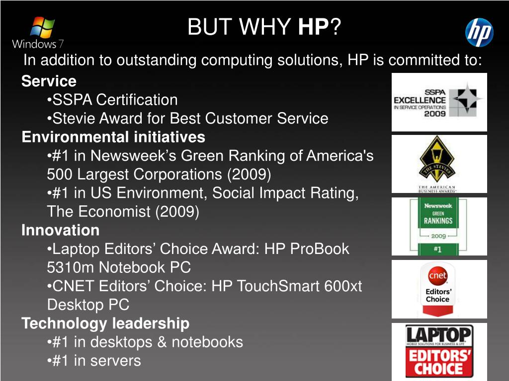 In addition to outstanding computing solutions, HP is committed to: