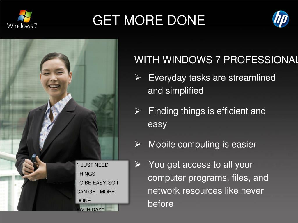 WITH WINDOWS 7 PROFESSIONAL