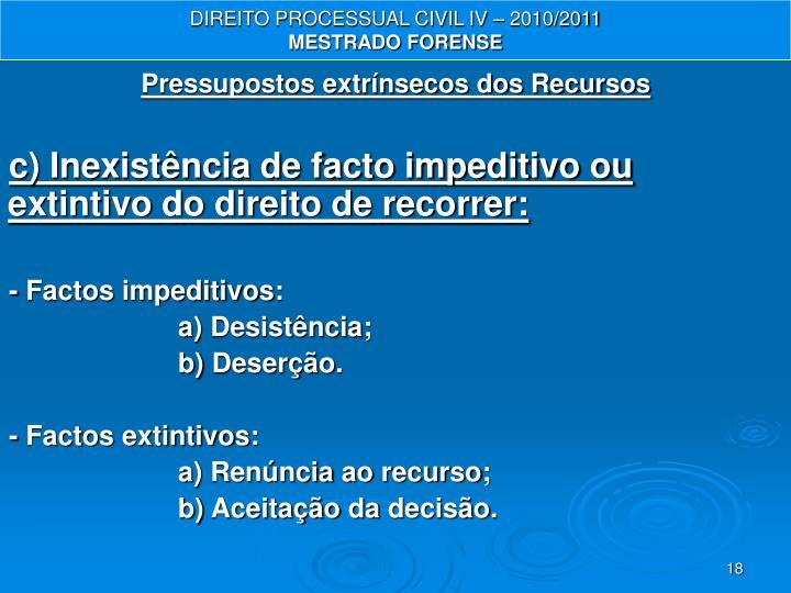 DIREITO PROCESSUAL CIVIL IV – 2010/2011