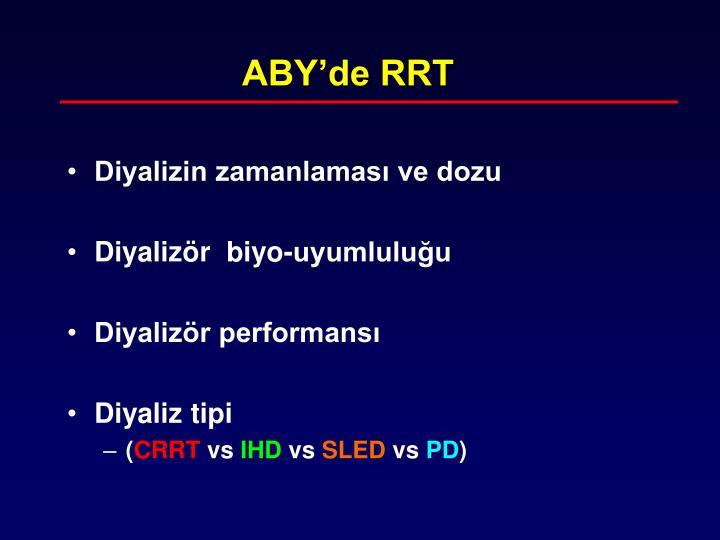 ABY'de RRT