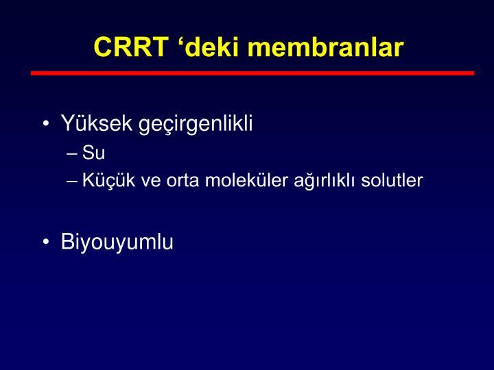 CRRT 'deki membranlar