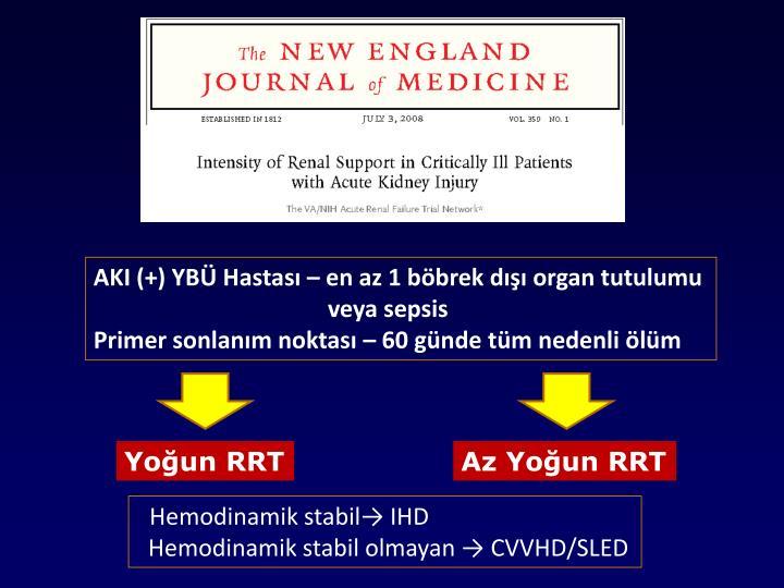 AKI (+) YBÜ Hastası – en az 1 böbrek dışı organ tutulumu
