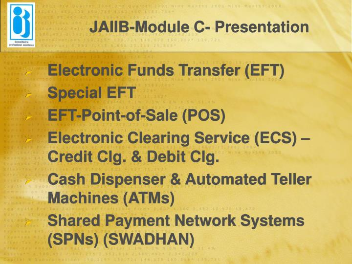 JAIIB-Module C- Presentation