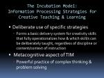 the incubation model information processing strategies for creative teaching learning1