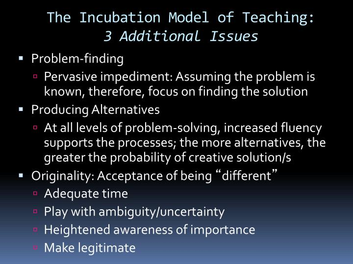 The Incubation Model of Teaching: