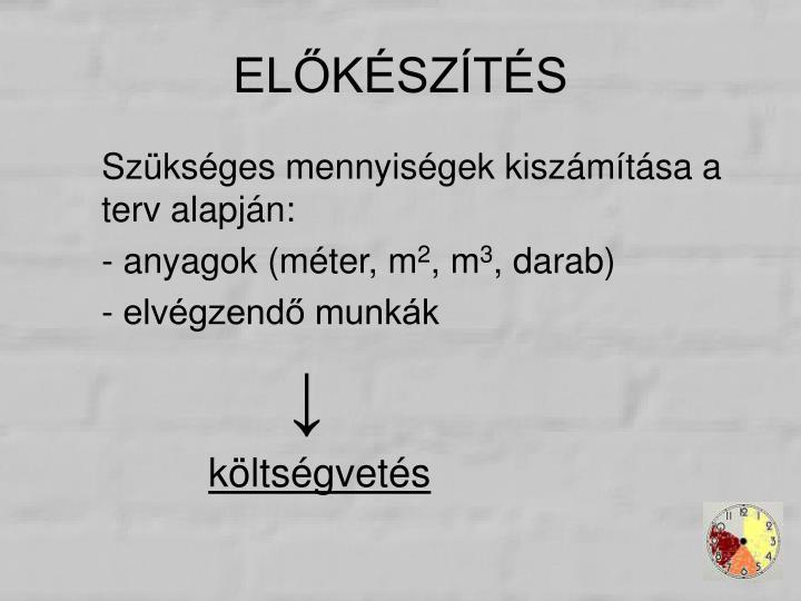 ELŐKÉSZÍTÉS