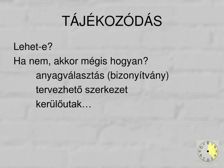 TÁJÉKOZÓDÁS