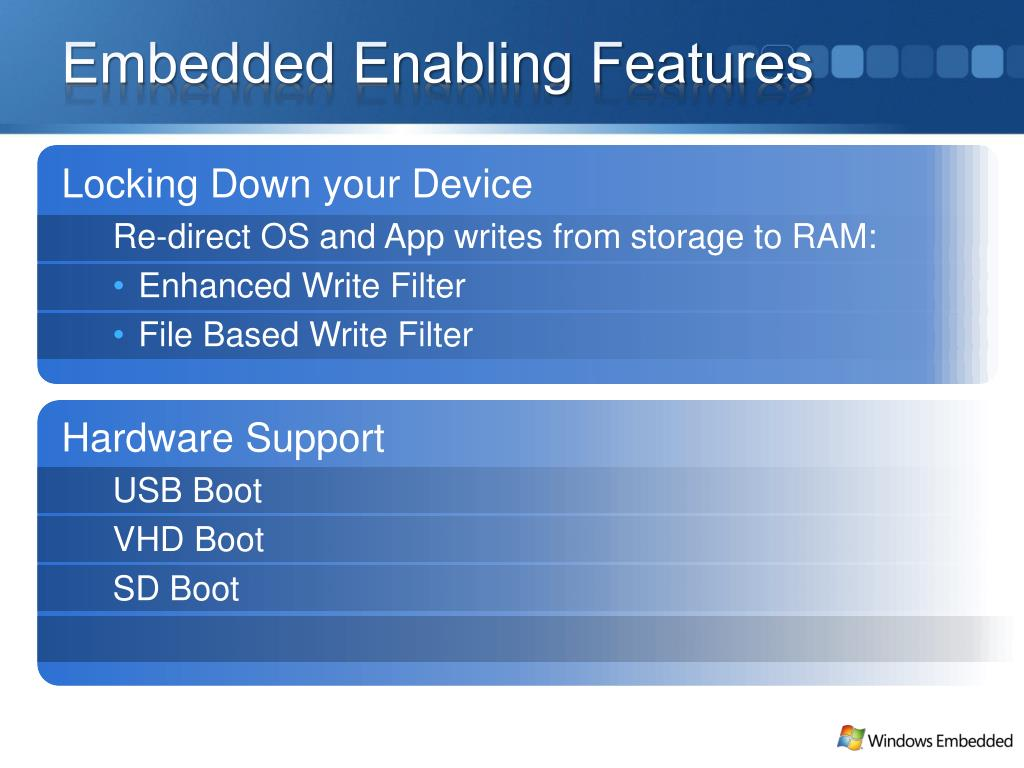 Embedded Enabling Features