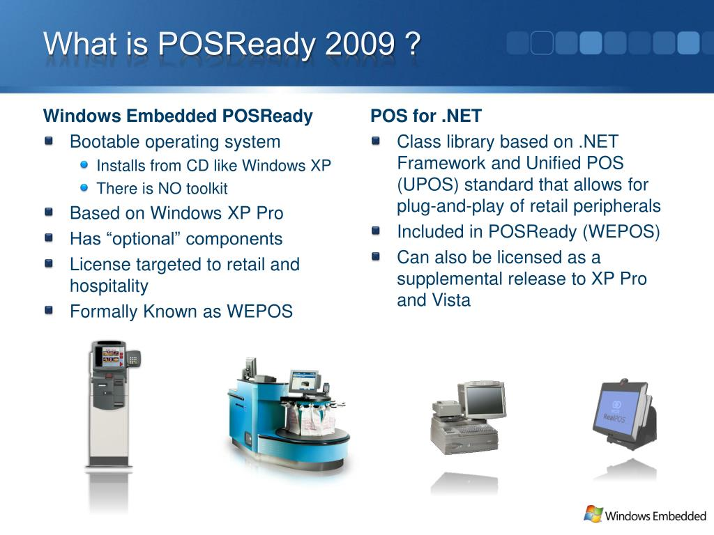 What is POSReady 2009 ?