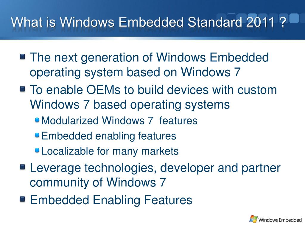 What is Windows Embedded Standard 2011 ?