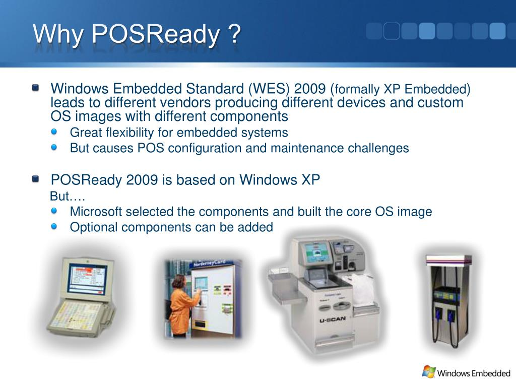 Why POSReady ?