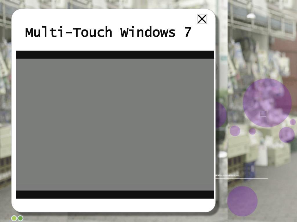 Multi-Touch Windows 7