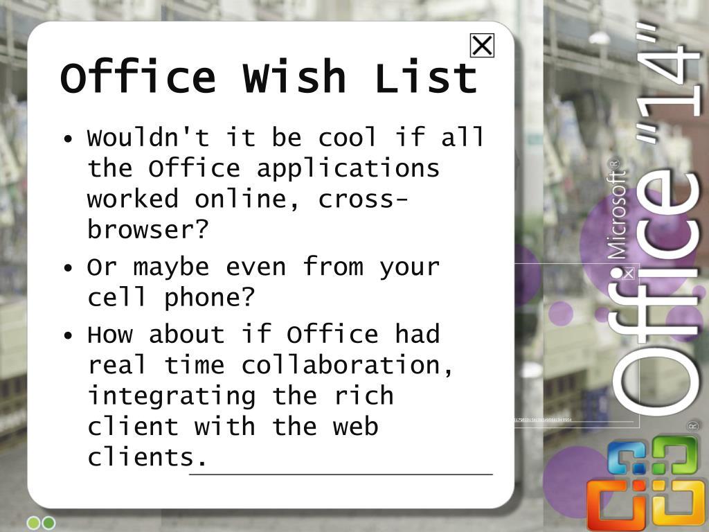 Office Wish List