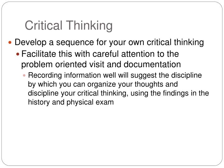 "critical thinking presentation And then entering into a critical dialogue or debate with • ""skills in critical thinking bring precision to the way linkedin_presentationppt."