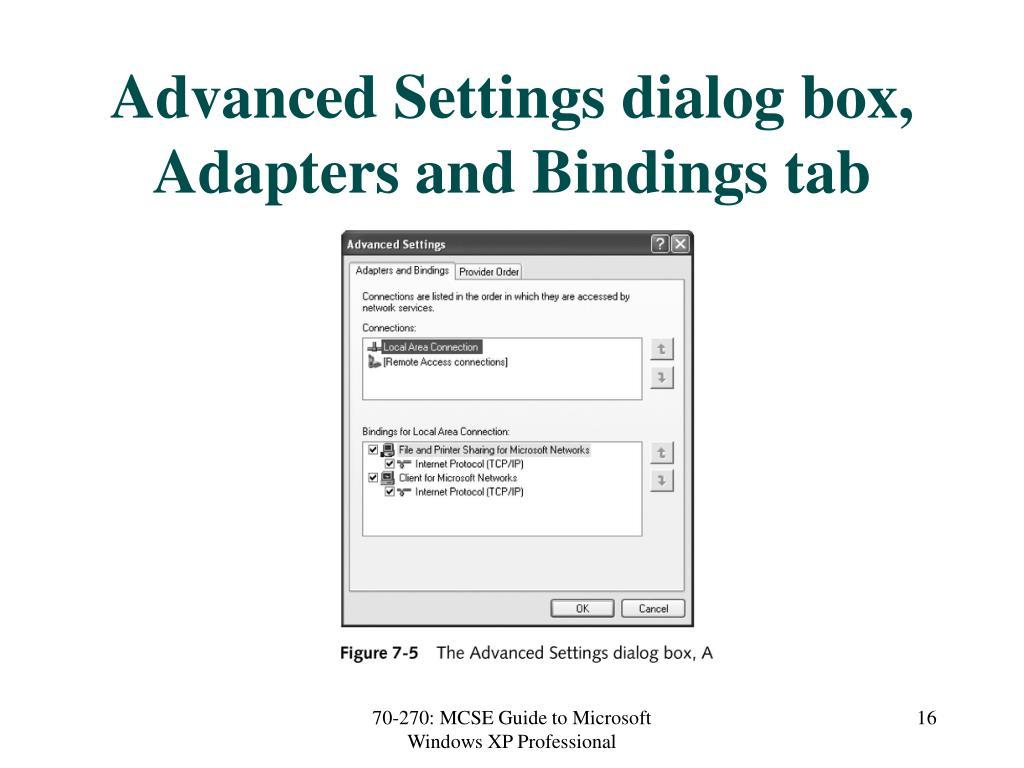 Advanced Settings dialog box, Adapters and Bindings tab