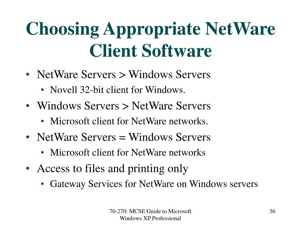 Choosing Appropriate NetWare Client Software