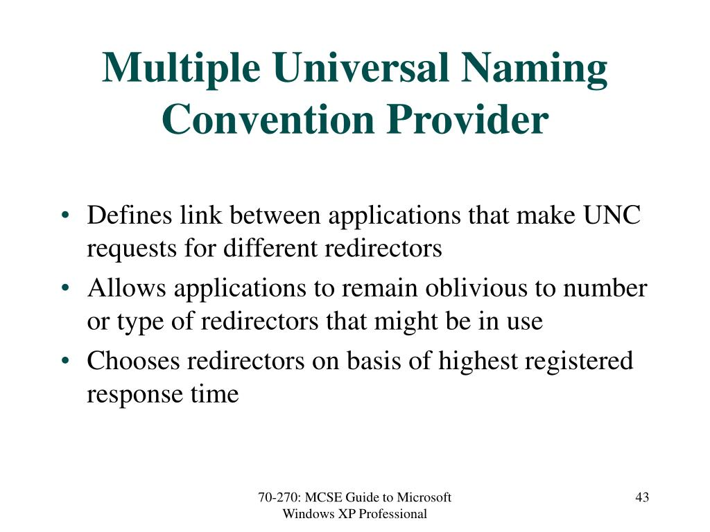 Multiple Universal Naming Convention Provider