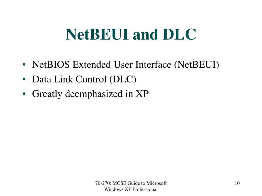 NetBEUI and DLC