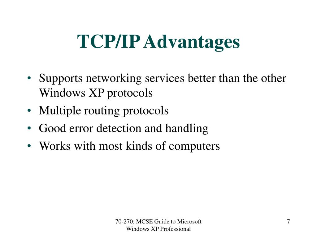 TCP/IP Advantages