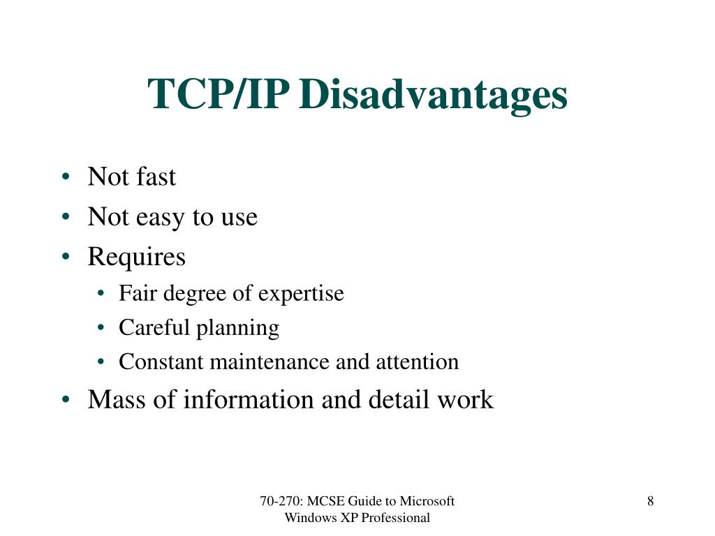 TCP/IP Disadvantages