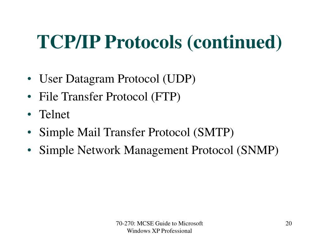 TCP/IP Protocols (continued)