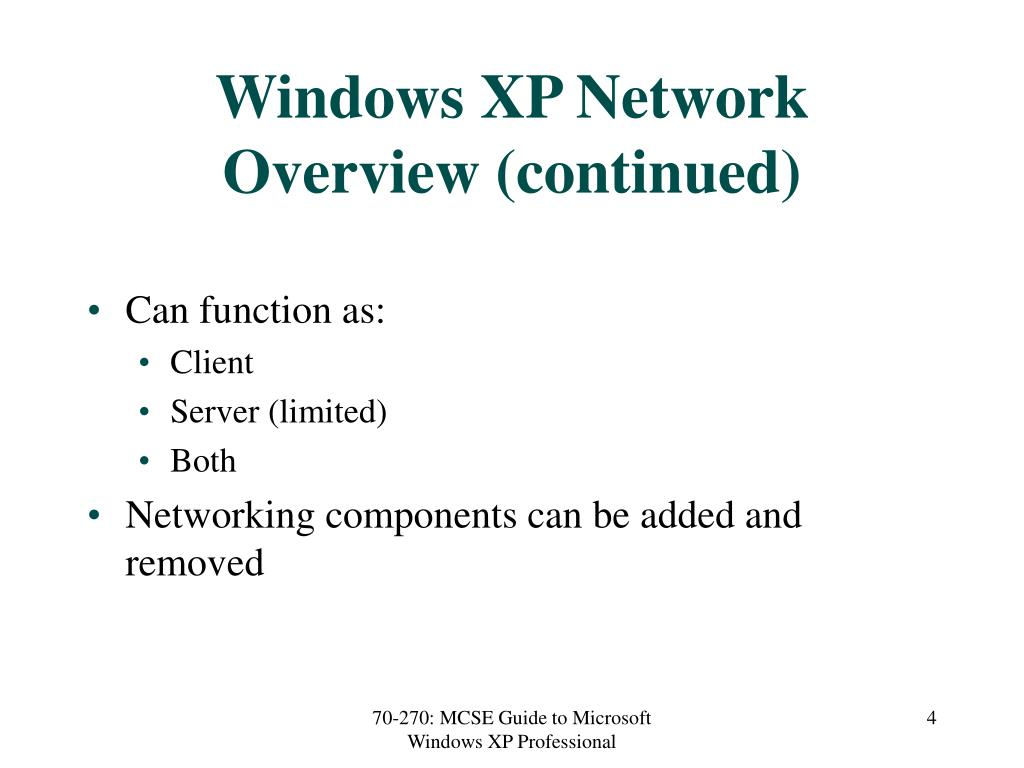Windows XP Network Overview (continued)