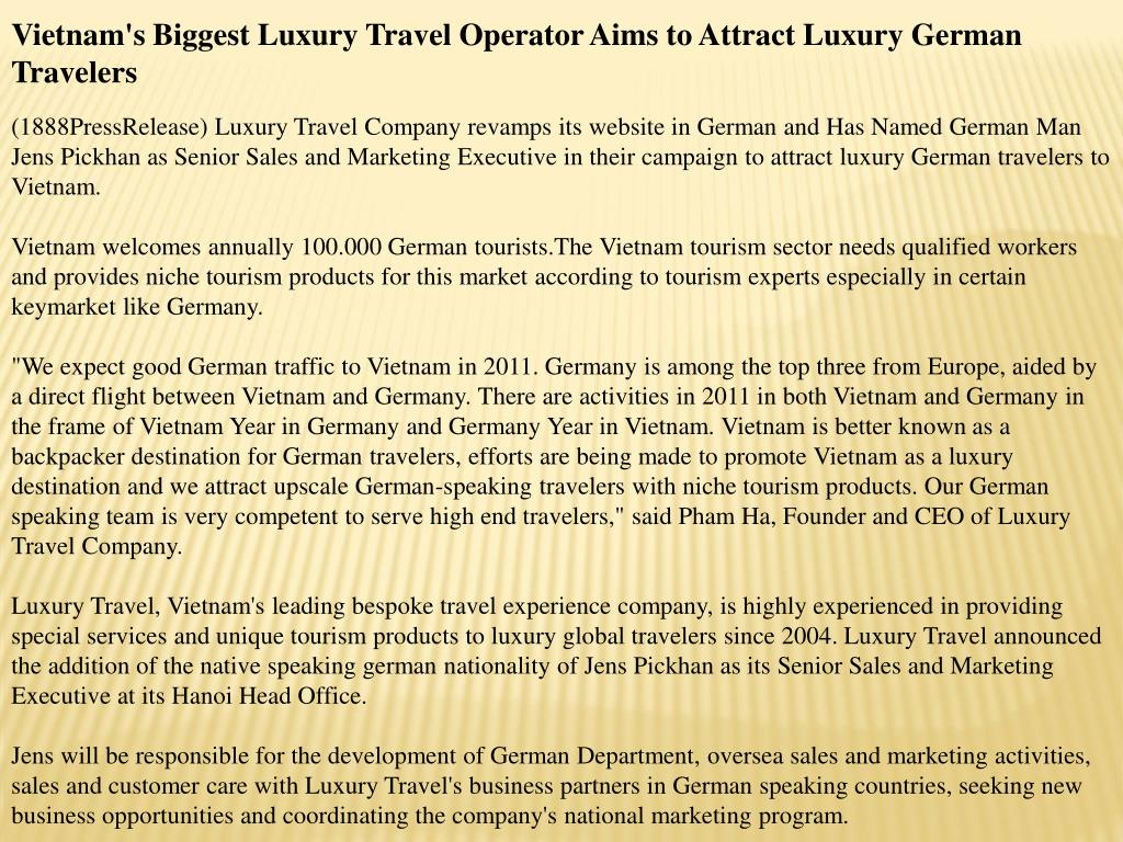 Vietnam's Biggest Luxury Travel Operator Aims to Attract Luxury German Travelers