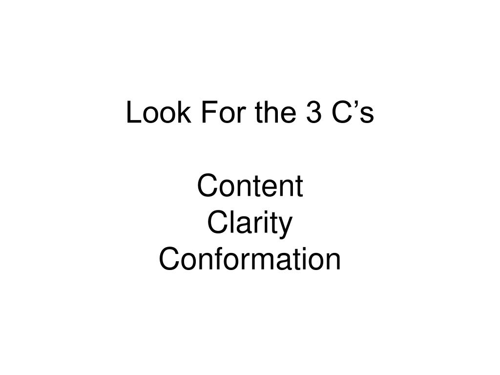 Look For the 3 C's