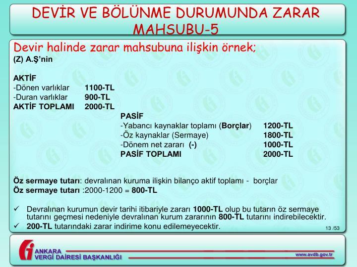DEVİR VE BÖLÜNME DURUMUNDA ZARAR MAHSUBU-5