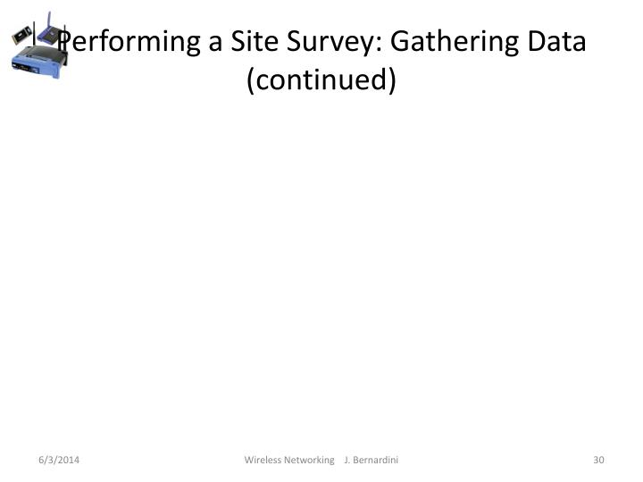 Performing a Site Survey: Gathering Data (continued)
