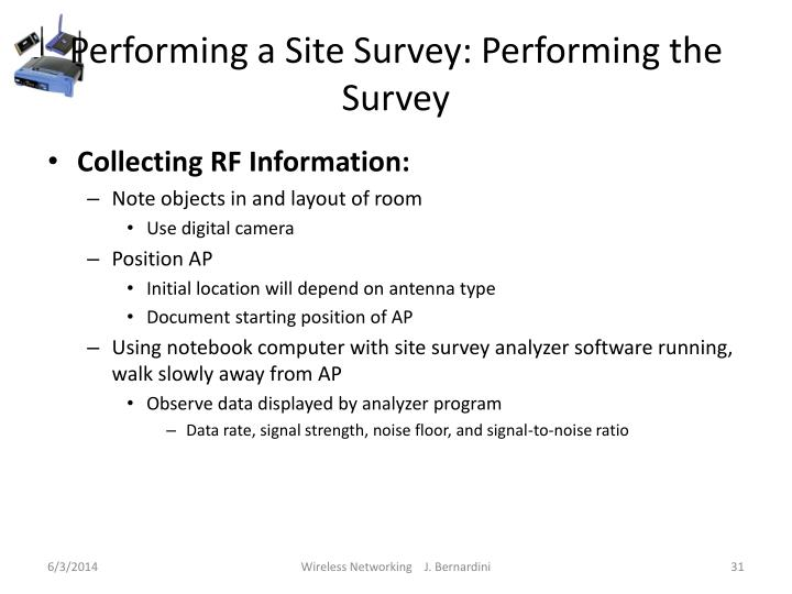 Performing a Site Survey: Performing the Survey