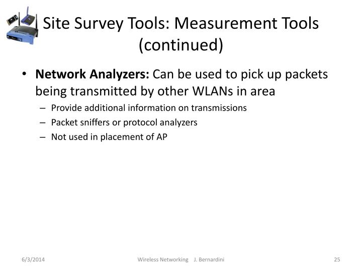 Site Survey Tools: Measurement Tools (continued)