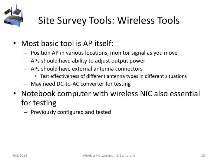 Site Survey Tools: Wireless Tools