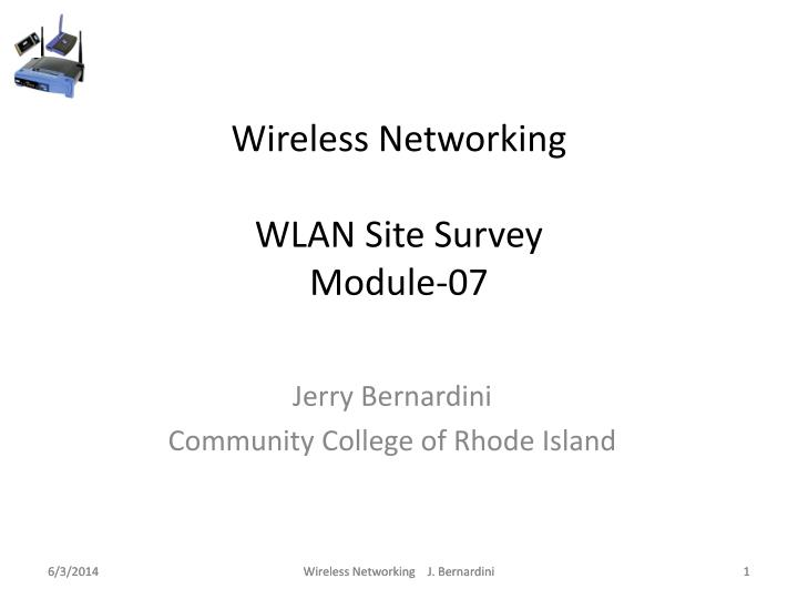 Wireless networking wlan site survey module 07