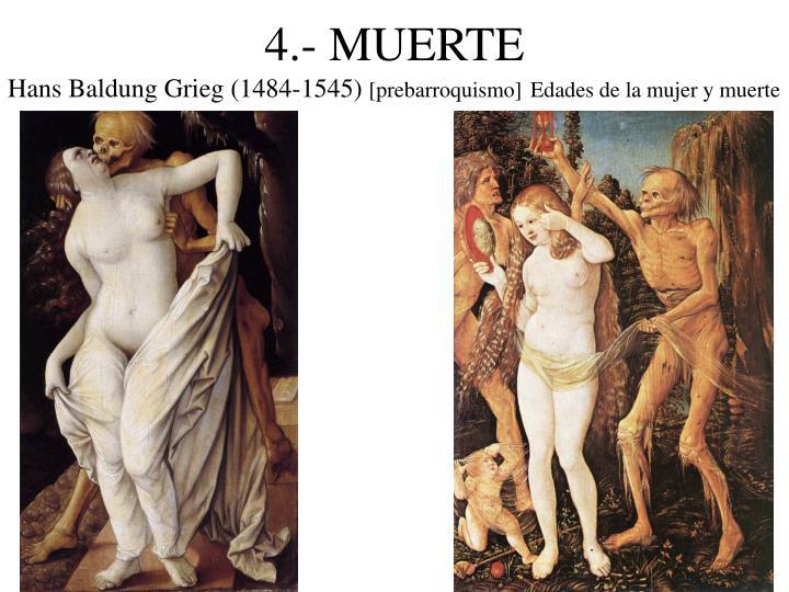 4.- MUERTE