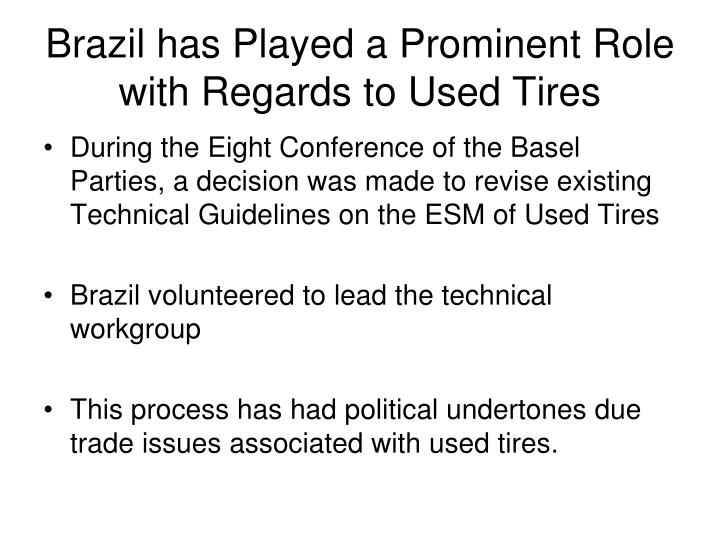 Brazil has Played a Prominent Role with Regards to Used Tires