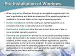 pre installation of windows