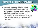 removing hardware devices