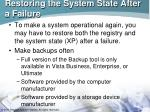 restoring the system state after a failure